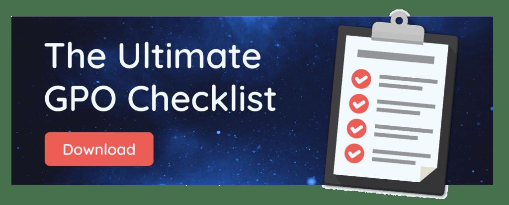 Ultimate GPO Checklist