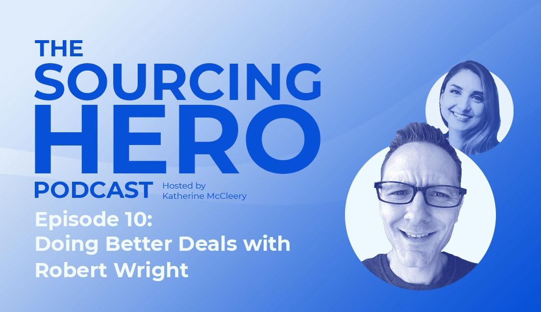 Episode 10: Doing Better Deals